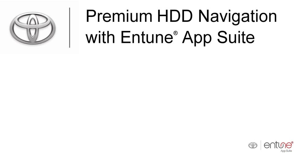 Phone Compatibility List  For all Entune App Suite Capable