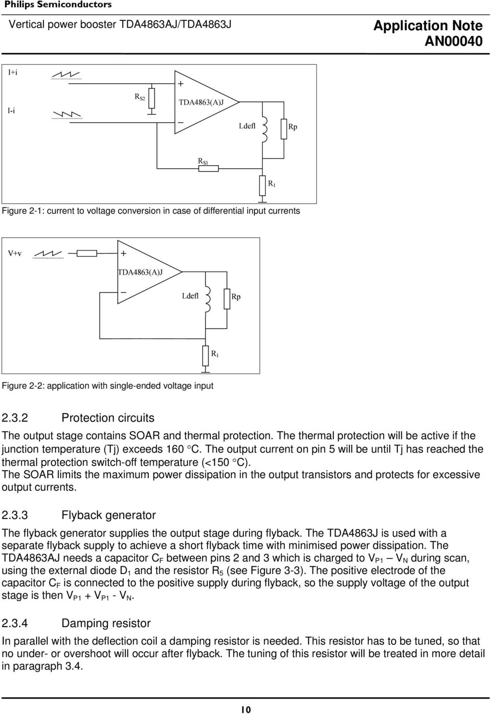 Vertical Power Booster Tda4863aj Tda4863j Pdf Simple Currenttovoltage Converter Circuit Diagram Electronic Thermal Protection Switchoff Temperature 10 C The Soar Limits Maximum Dissipation