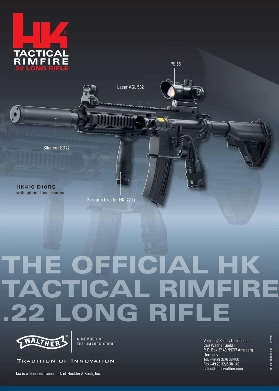 INTRODUCING THE OFFICIAL TACTICAL RIMFIRE  22 LONG RIFLE  is