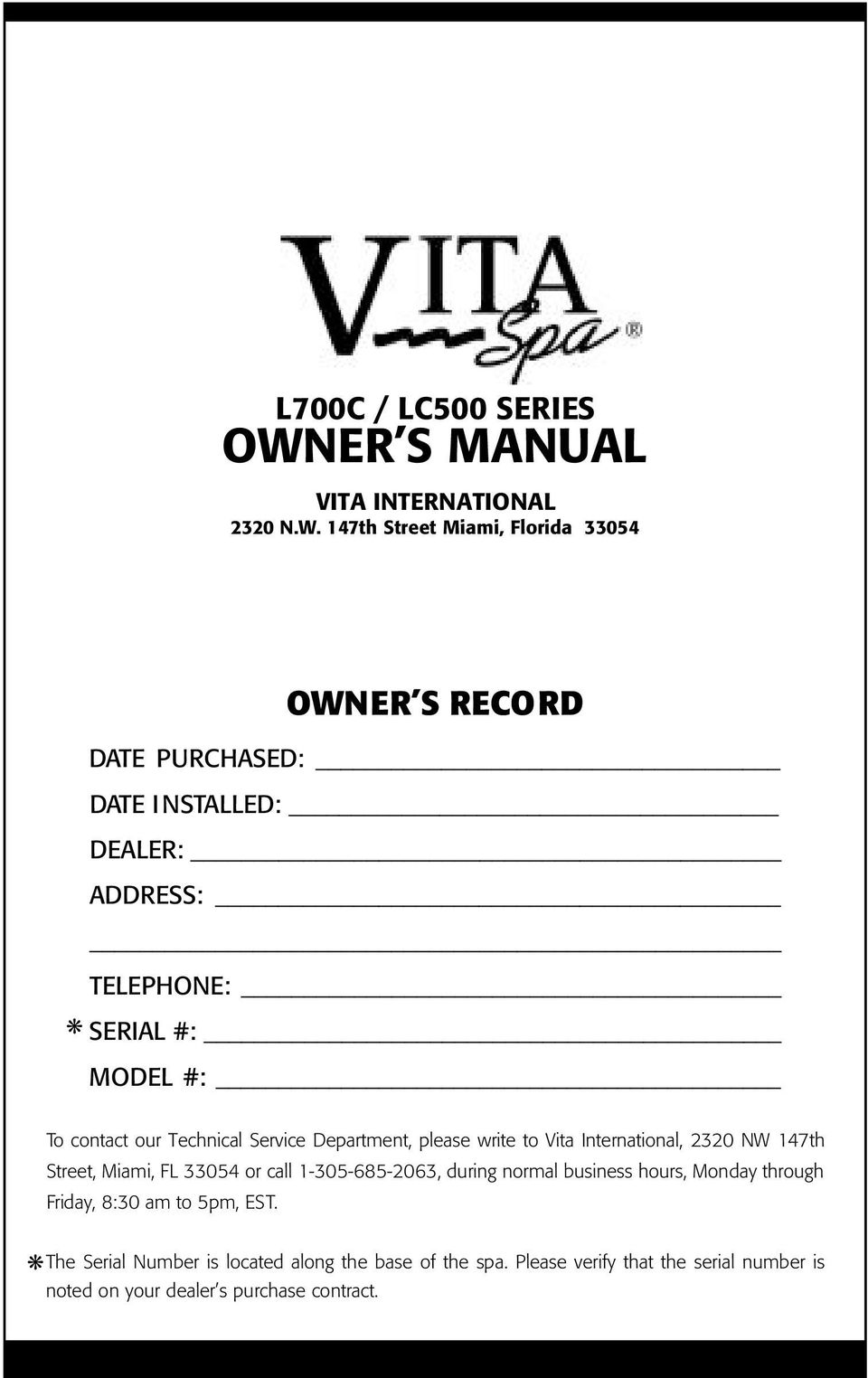 L700c Lc500 Series Owner S Manual Vita International 2320 Nw Master Spa Wiring Diagram 147th Street Miami Florida 33054 Record Date Purchased Installed Dealer