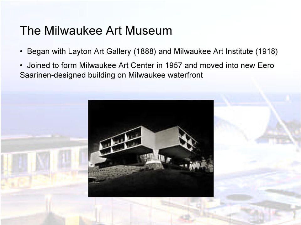 Case Study: Milwaukee Art Museum  ARCH 631: Structural