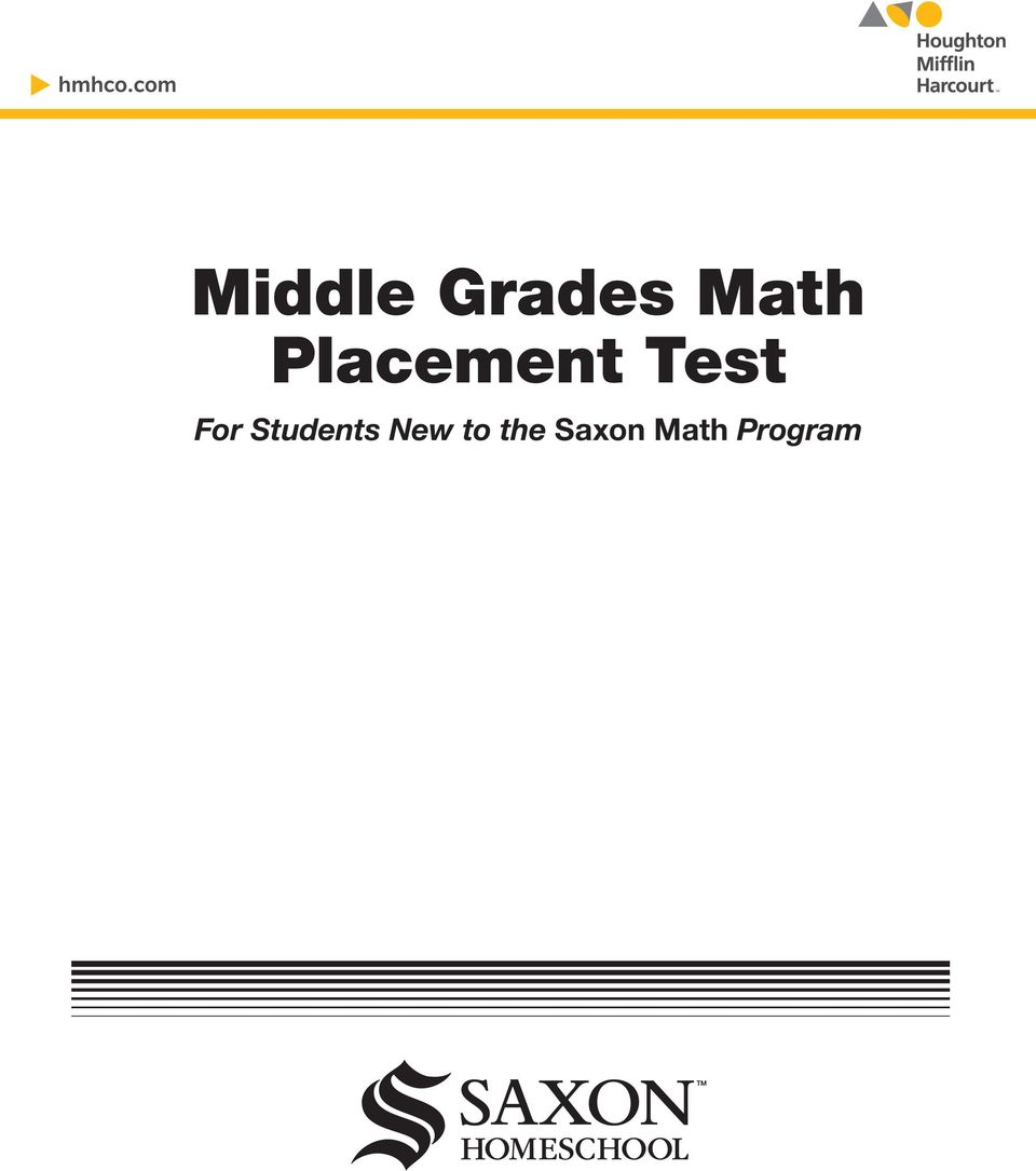 Middle Grades Math Placement Test For Students New to the Saxon Math