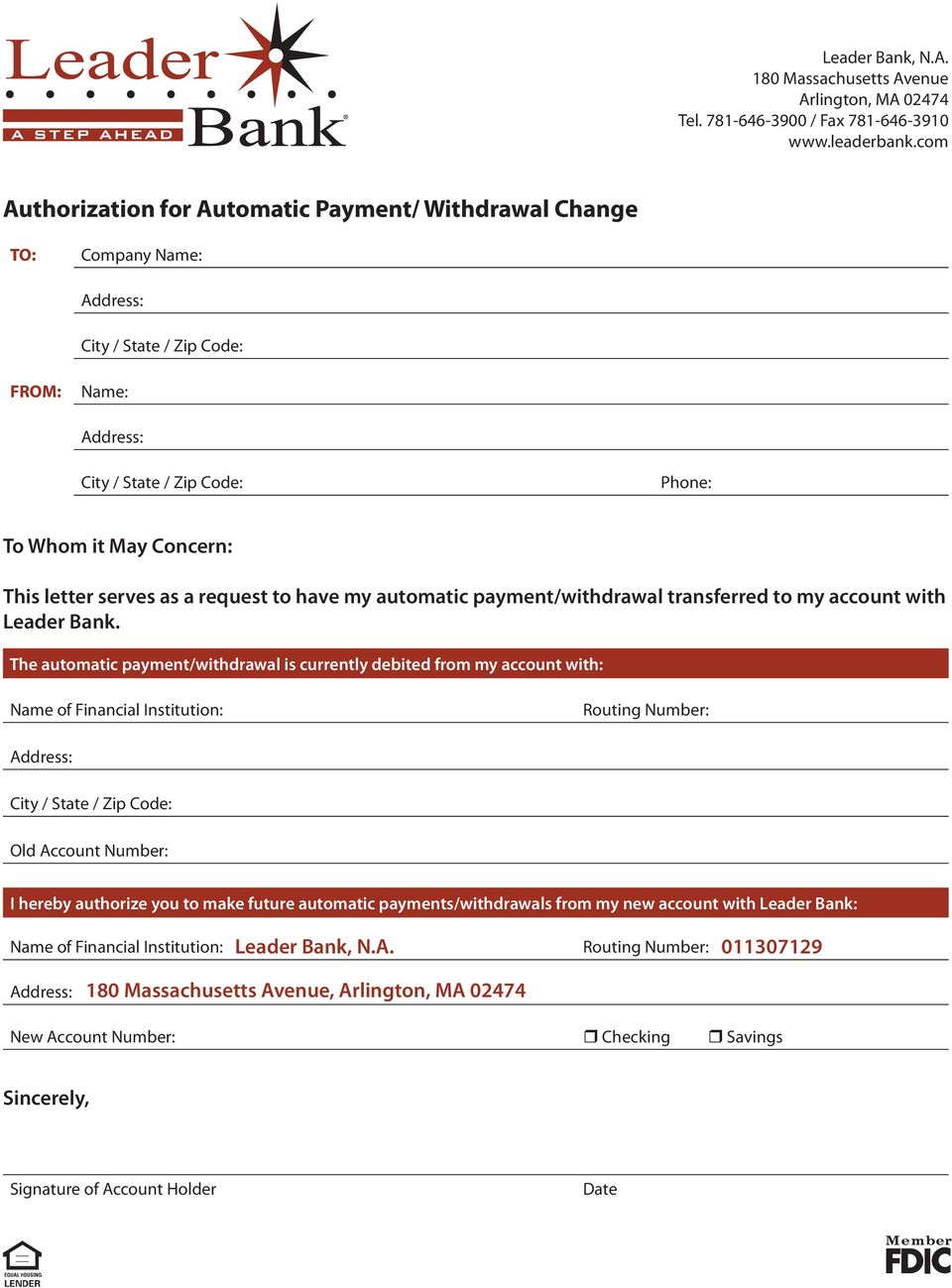 automatic payment/withdrawal transferred to my account with Leader Bank.