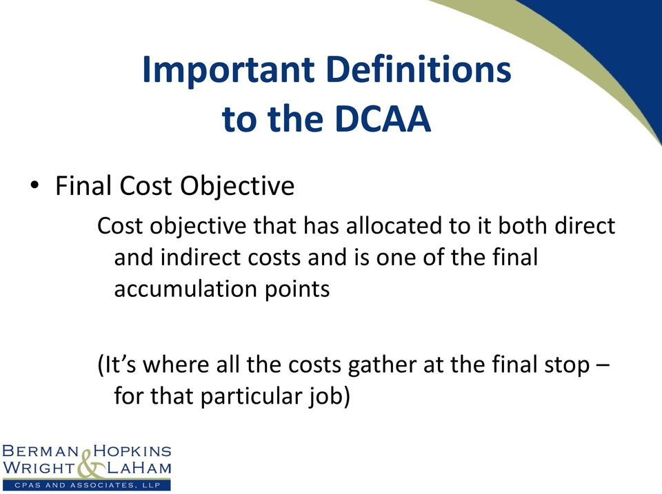costs and is one of the final accumulation points (It s where