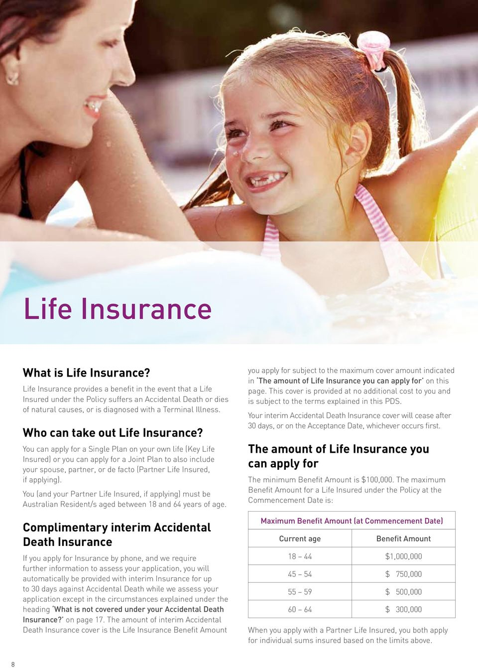 Who can take out Life Insurance?