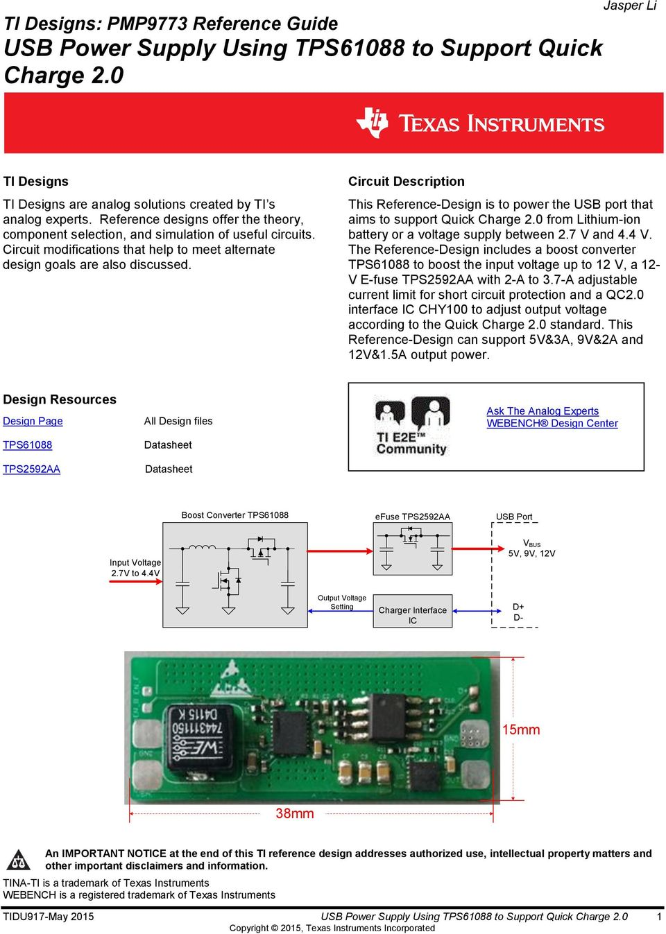Ti Designs Pmp9773 Reference Guide Usb Power Supply Using Tps61088 To Wifi Adapter Circuit Diagram Datasheet Cross Description This Design Is The Port That Aims Support