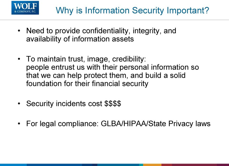 trust, image, credibility: people entrust us with their personal information so that we can
