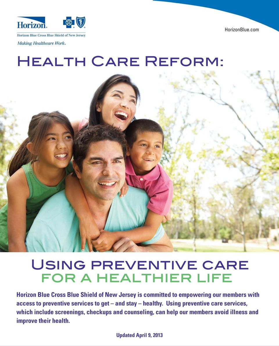 Shield of New Jersey is committed to empowering our members with access to preventive services