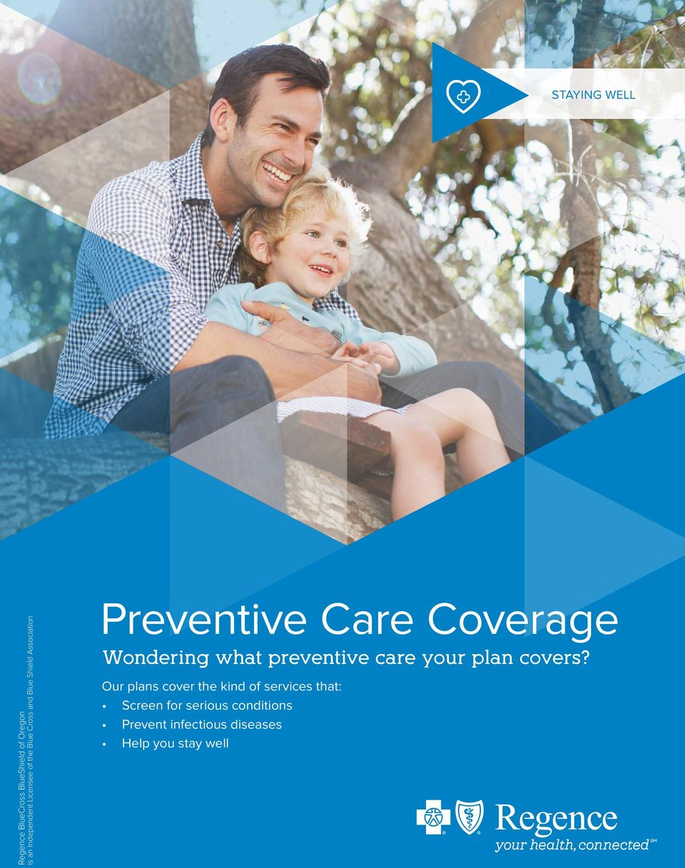 Wondering what preventive care your plan covers?