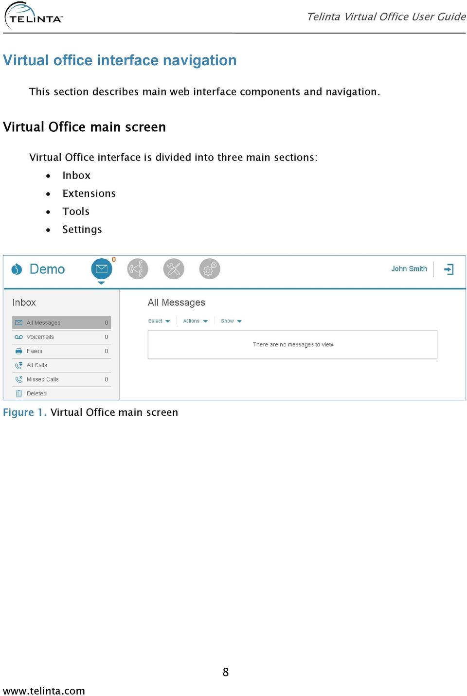 Virtual Office main screen Virtual Office interface is divided