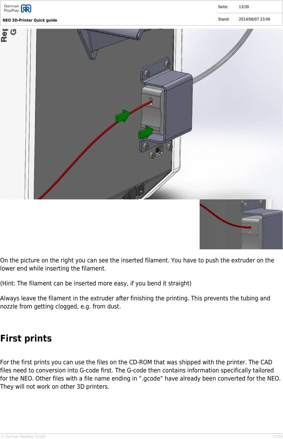 Neo 3d Printer Quick Guide German Reprap Gmbh Pdf Wiring Diagram This Prevents The Tubing And Nozzle From Getting Clogged Eg Dust First Prints