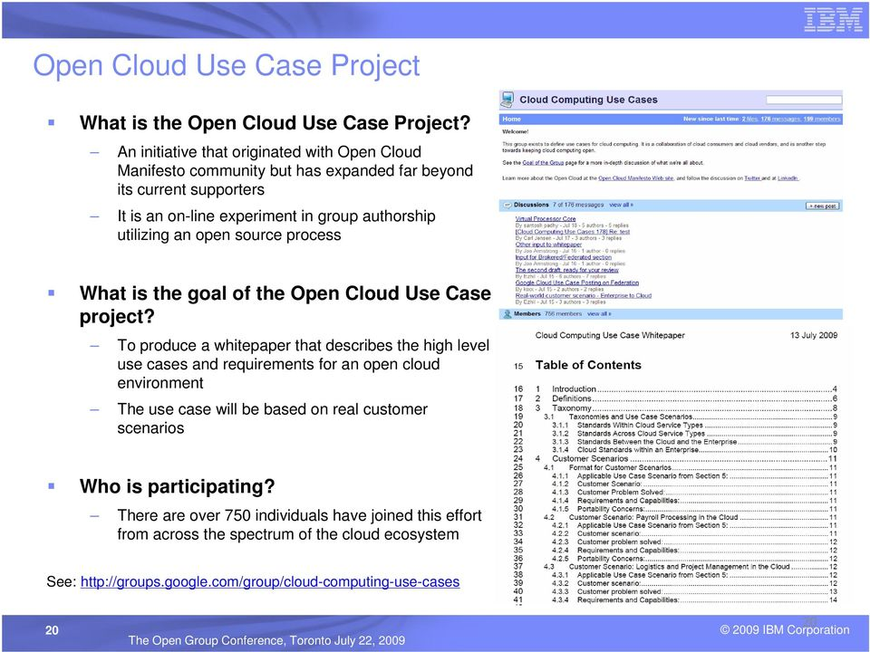 utilizing an open source process What is the goal of the Open Cloud Use Case project?