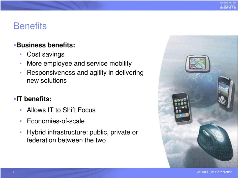 solutions IT benefits: Allows IT to Shift Focus