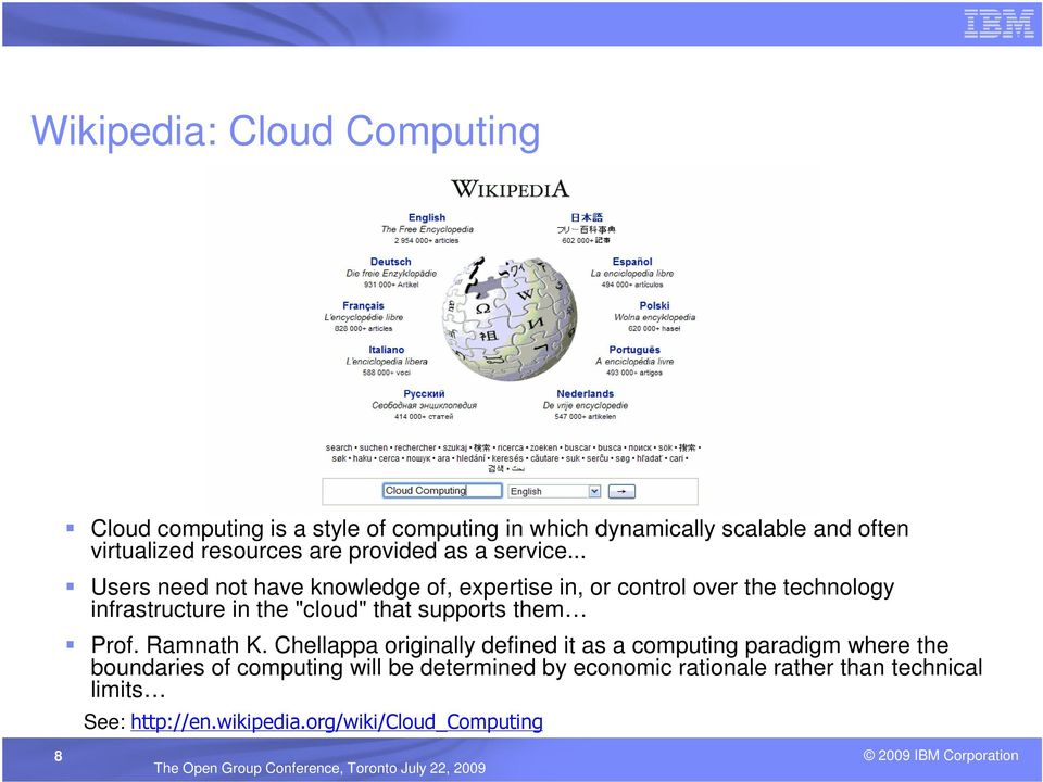 ".. Users need not have knowledge of, expertise in, or control over the technology infrastructure in the ""cloud"" that supports"