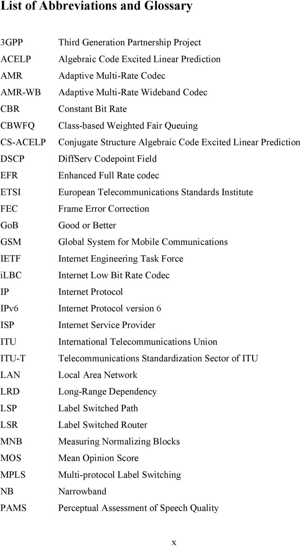 ADAPTIVE SPEECH QUALITY IN VOICE-OVER-IP COMMUNICATIONS  by