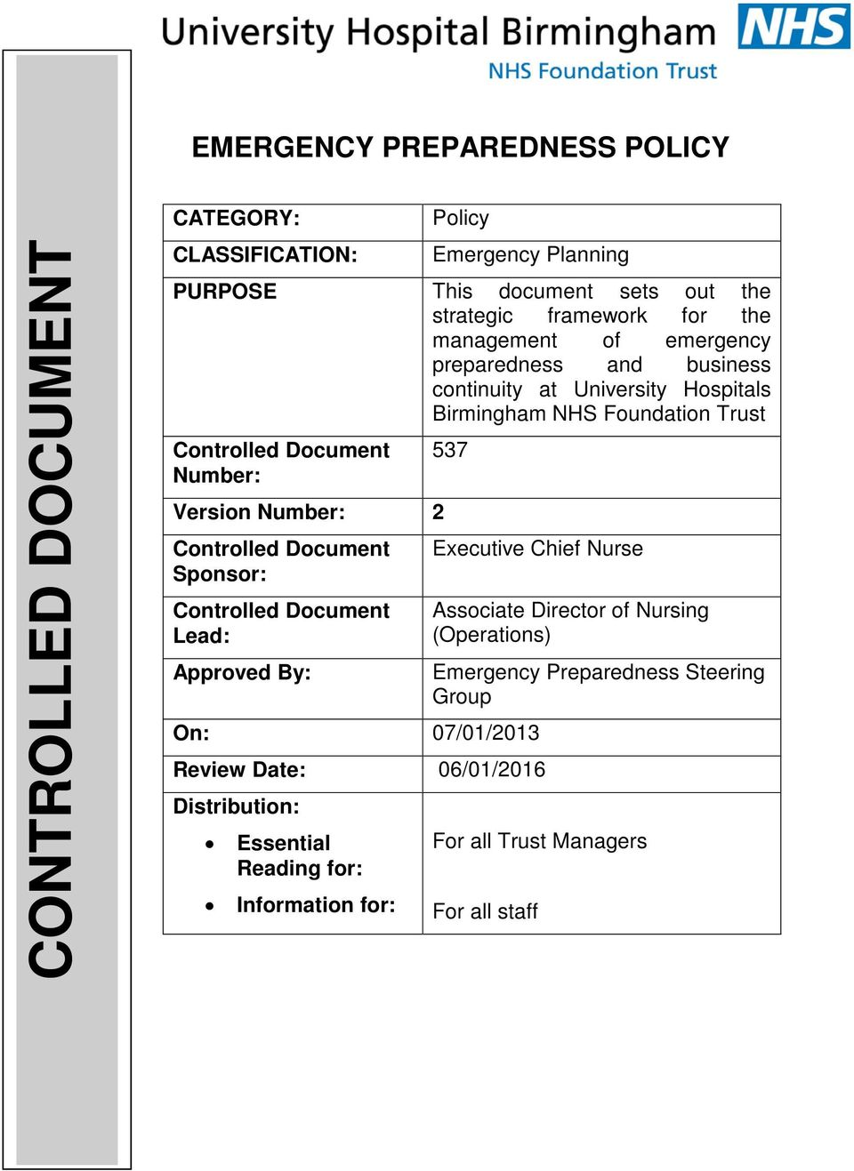 Version Number: 2 Controlled Document Sponsor: Controlled Document Lead: Approved By: 537 Executive Chief Nurse On: 07/01/2013 Review Date: 06/01/2016