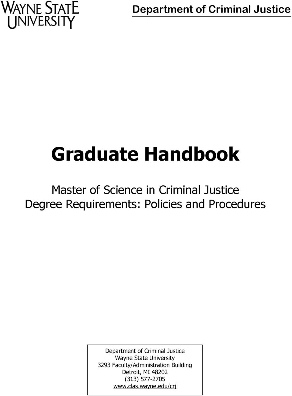 Department of Criminal Justice Wayne State University 3293