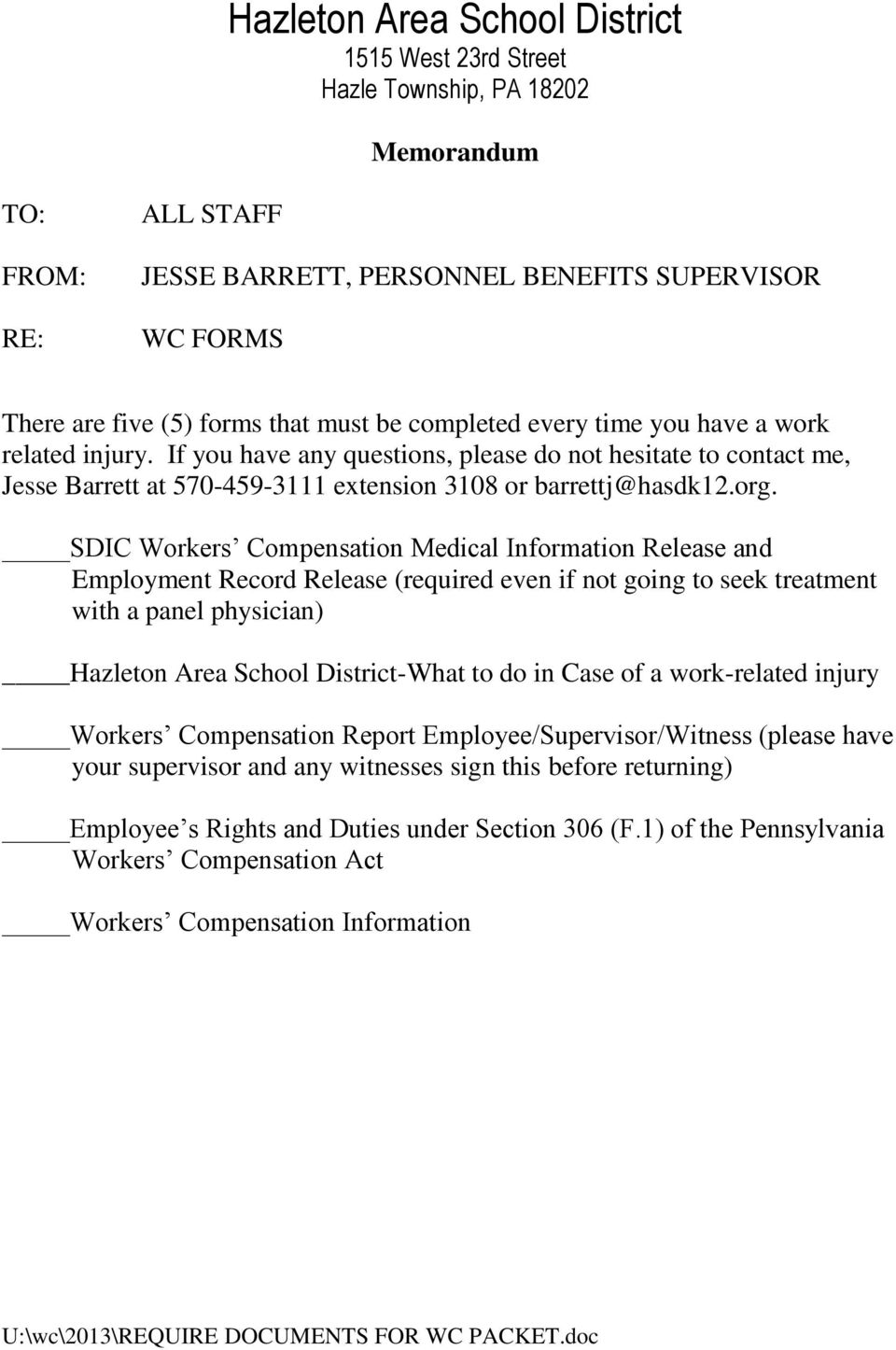 SDIC Workers Compensation Medical Information Release and Employment Record Release (required even if not going to seek treatment with a panel physician) Hazleton Area School District-What to do in