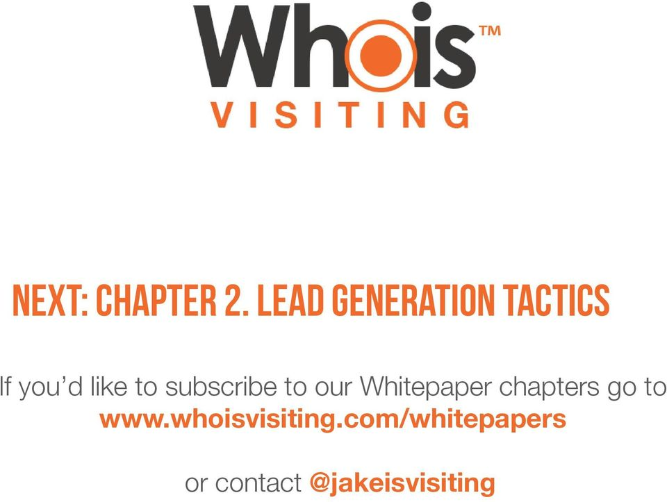 subscribe to our Whitepaper chapters go