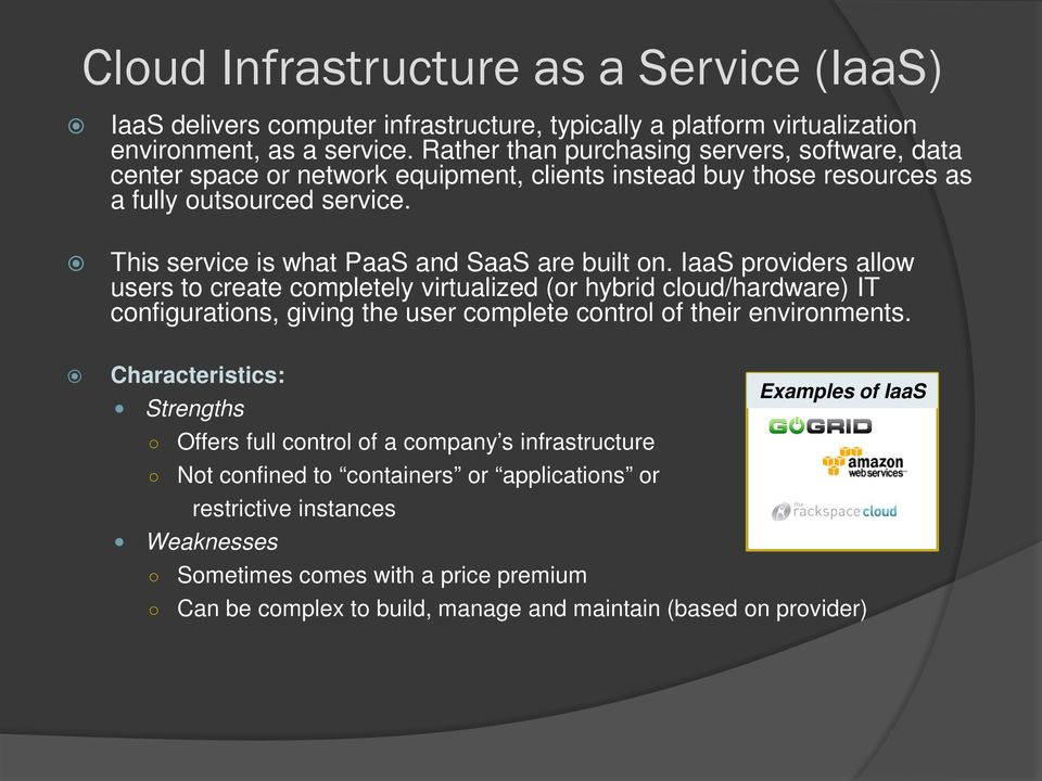 This service is what PaaS and SaaS are built on.