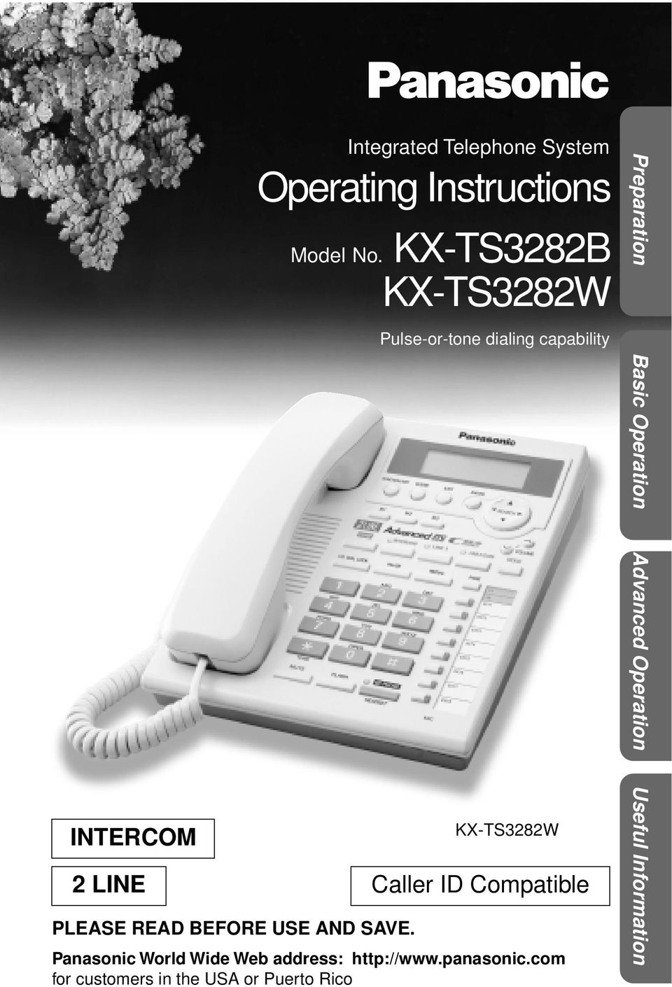 KX-TS8B KX-TS8W Pulse-or-tone dialing capability KX-TS8W LINE Caller ID Compatible