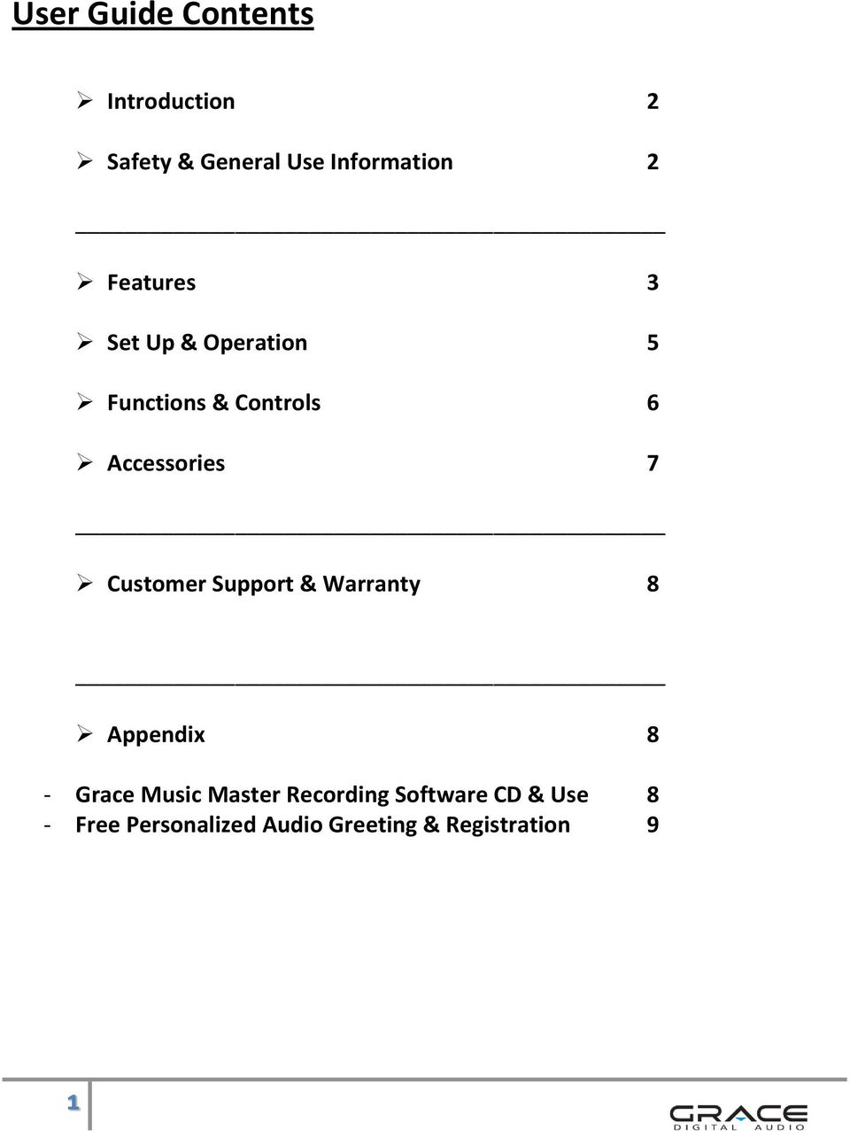 Customer Support & Warranty 8 Appendix 8 - Grace Music Master