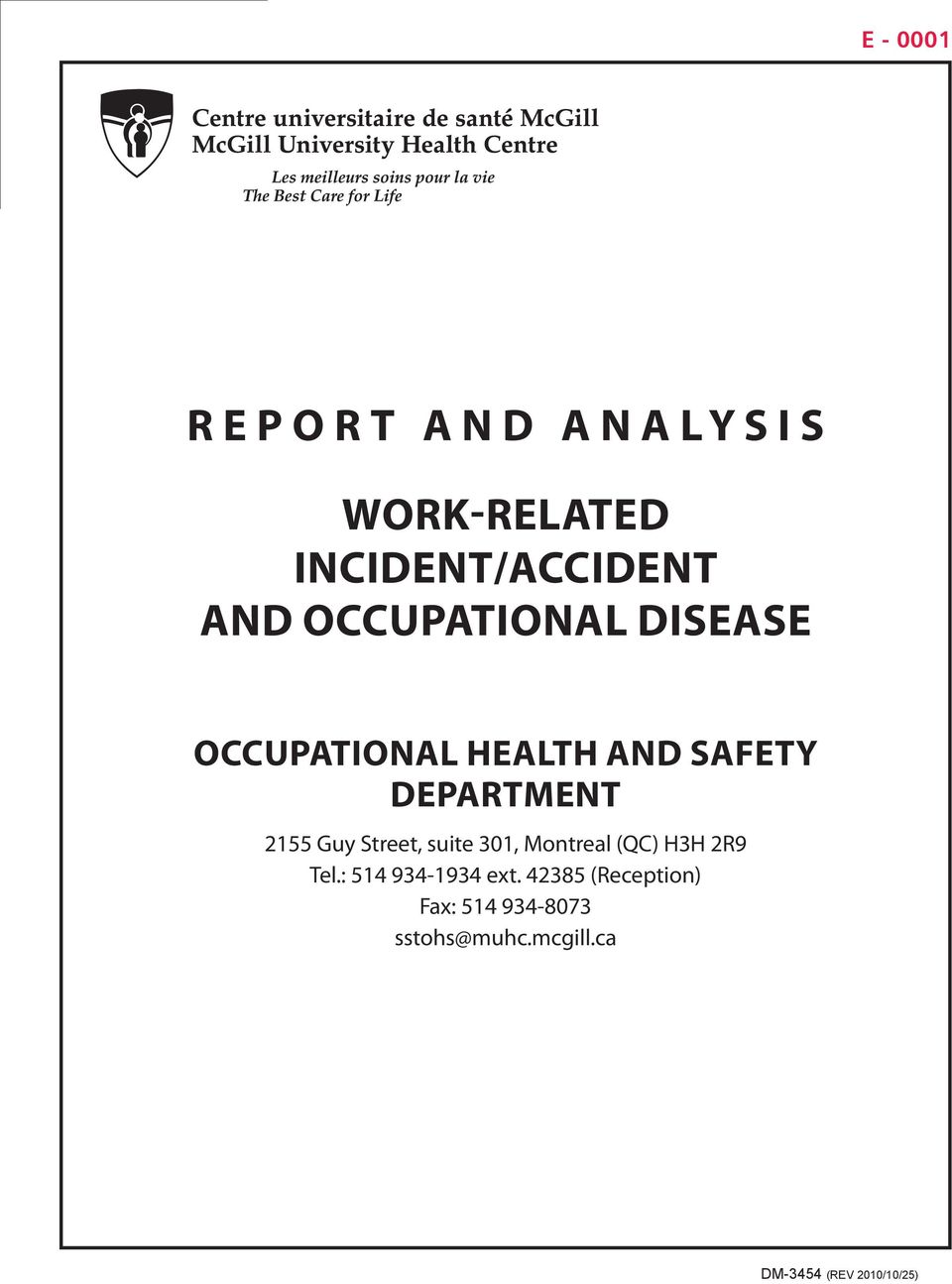 REPORT AND ANALYSIS WORK-RELATED INCIDENT/ACCIDENT AND OCCUPATIONAL