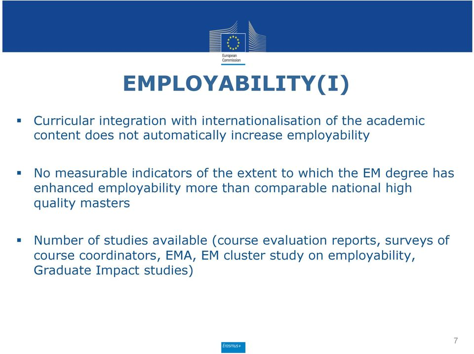 enhanced employability more than comparable national high quality masters Number of studies available