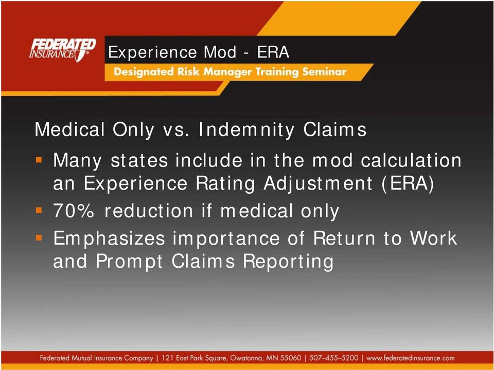 calculation an Experience Rating Adjustment (ERA) 70%