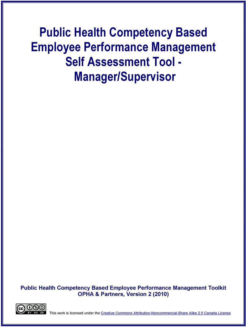 Management Toolkit OPHA & Partners, Version 2 (2010) This work is licensed