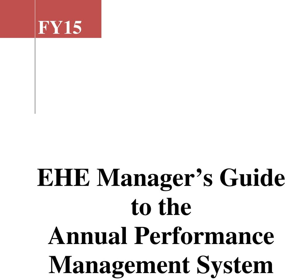 FY15  EHE Manager s Guide to the Annual Performance