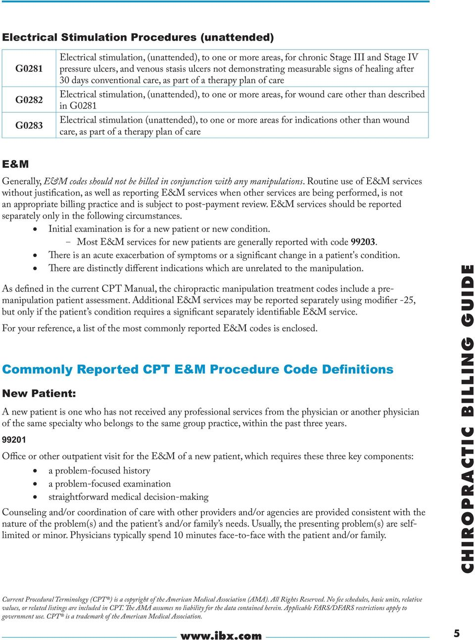 other than described in G0281 Electrical stimulation (unattended), to one  or more areas