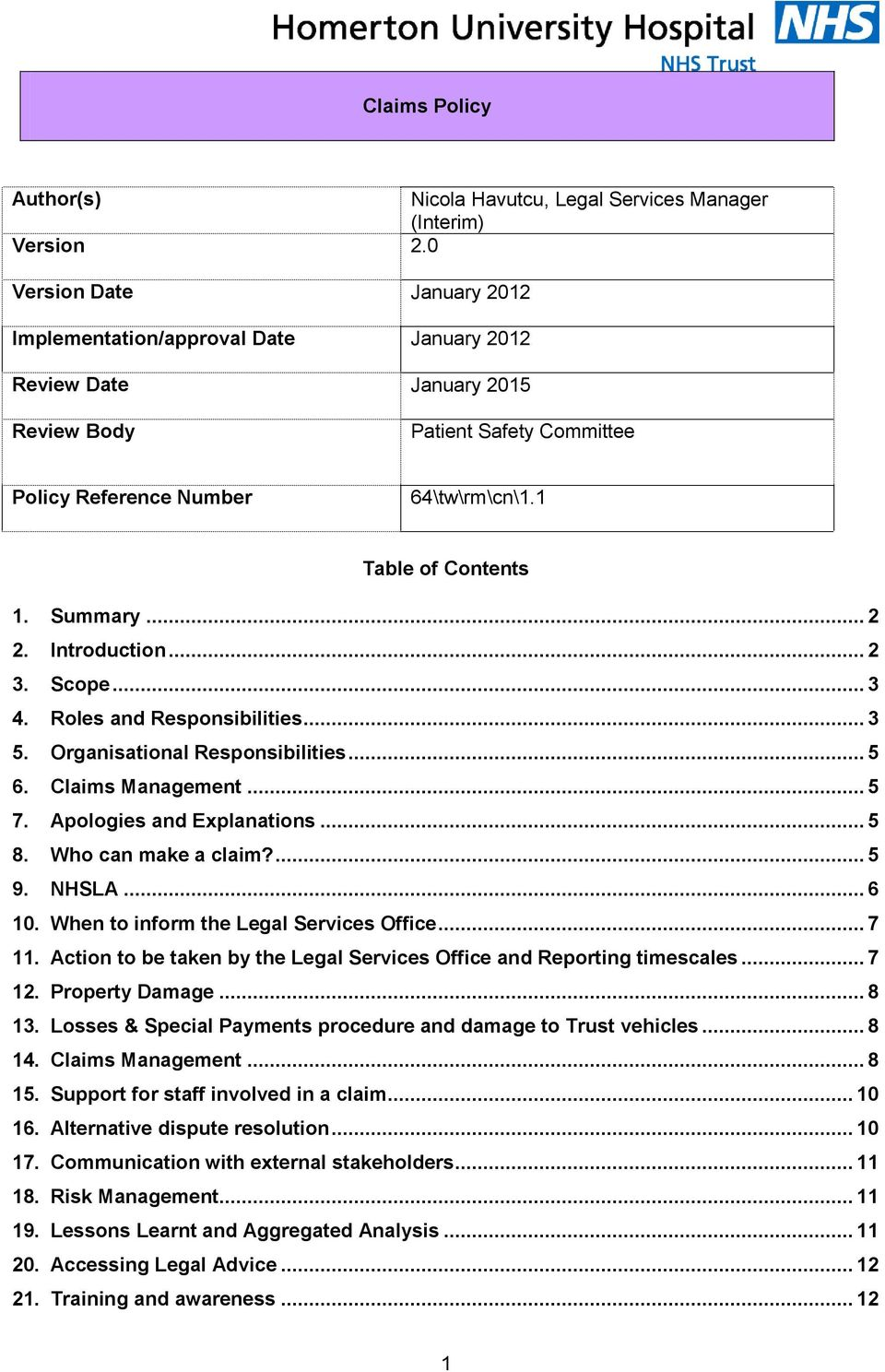 Summary... 2 2. Introduction... 2 3. Scope... 3 4. Roles and Responsibilities... 3 5. Organisational Responsibilities... 5 6. Claims Management... 5 7. Apologies and Explanations... 5 8.