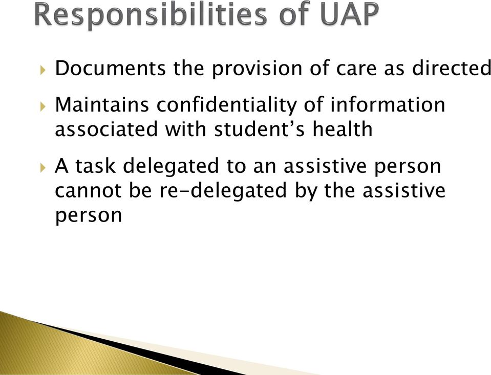 associated with student s health A task delegated