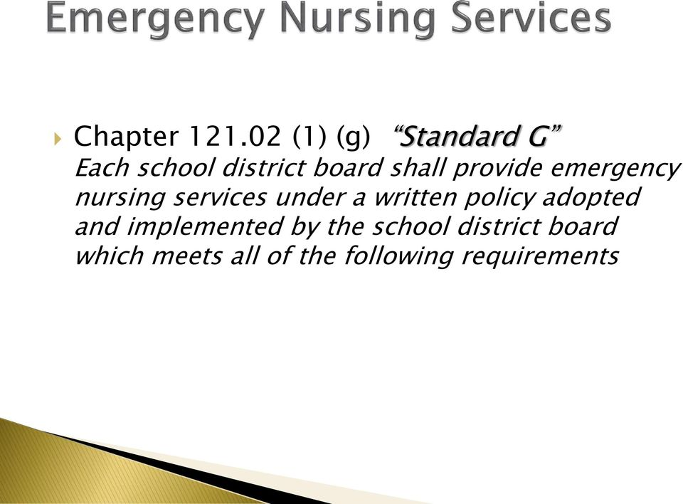 provide emergency nursing services under a written
