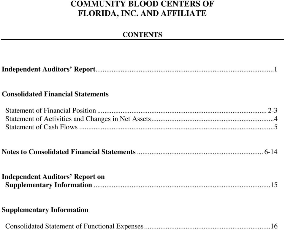 .. 2-3 Statement of Activities and Changes in Net Assets...4 Statement of Cash Flows.