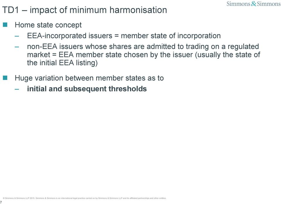 regulated market = EEA member state chosen by the issuer (usually the state of the