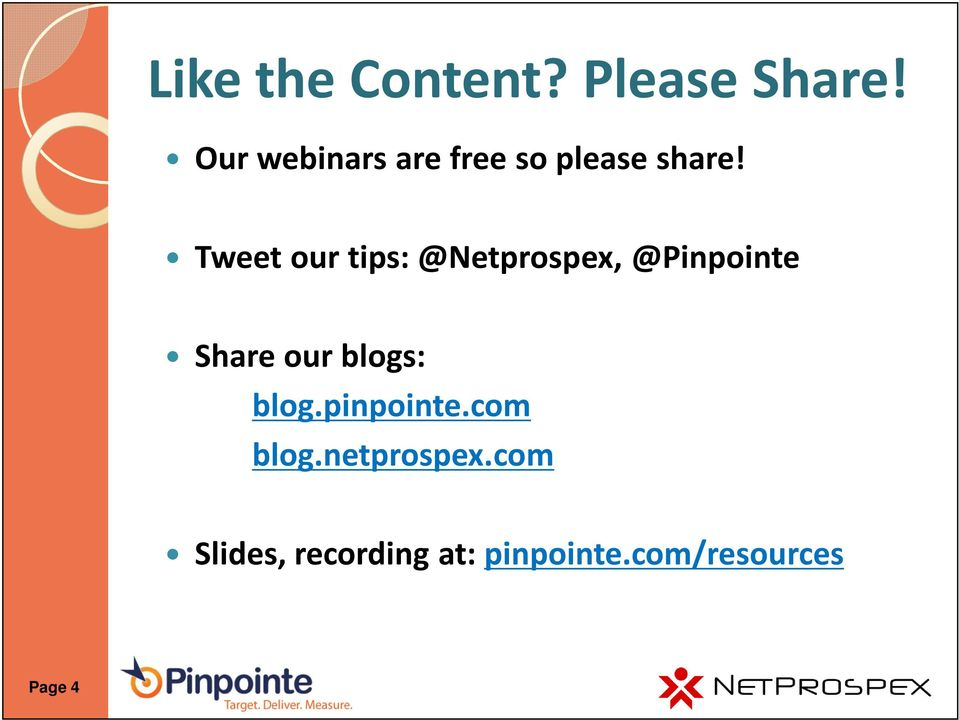 Tweet our tips: @Netprospex, @Pinpointe Share our