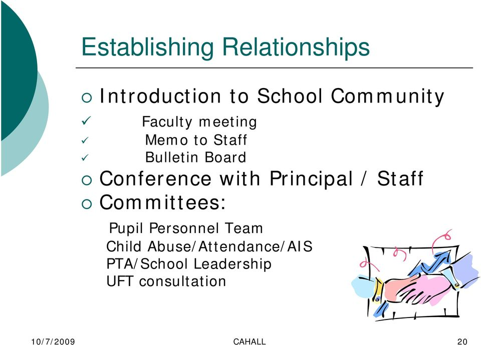Principal / Staff Committees: Pupil Personnel Team Child