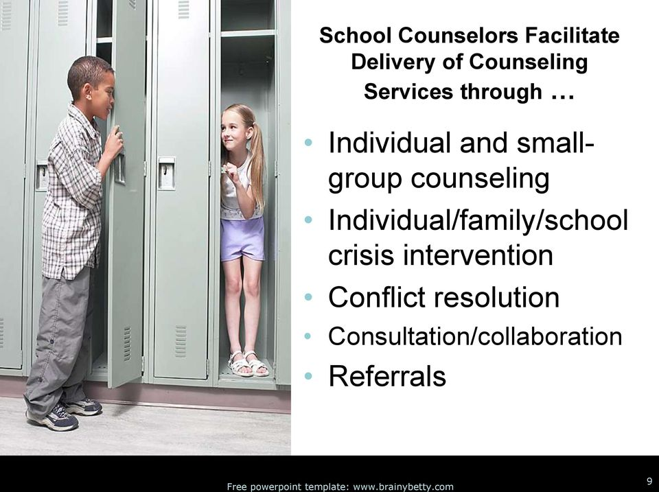 counseling Individual/family/school crisis