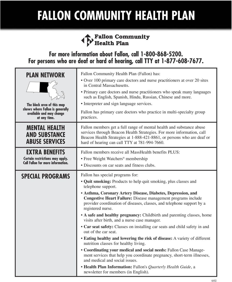 Call Fallon For More Information SPECIAL PROGRAMS Community Health Plan Has