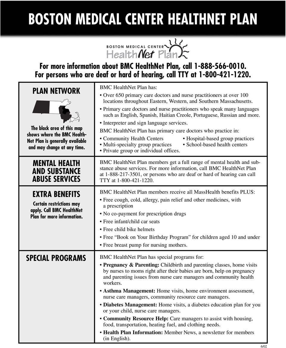 MENTAL HEALTH AND SUBSTANCE ABUSE SERVICES EXTRA BENEFITS Certain Restrictions May Apply Call BMC HealthNet