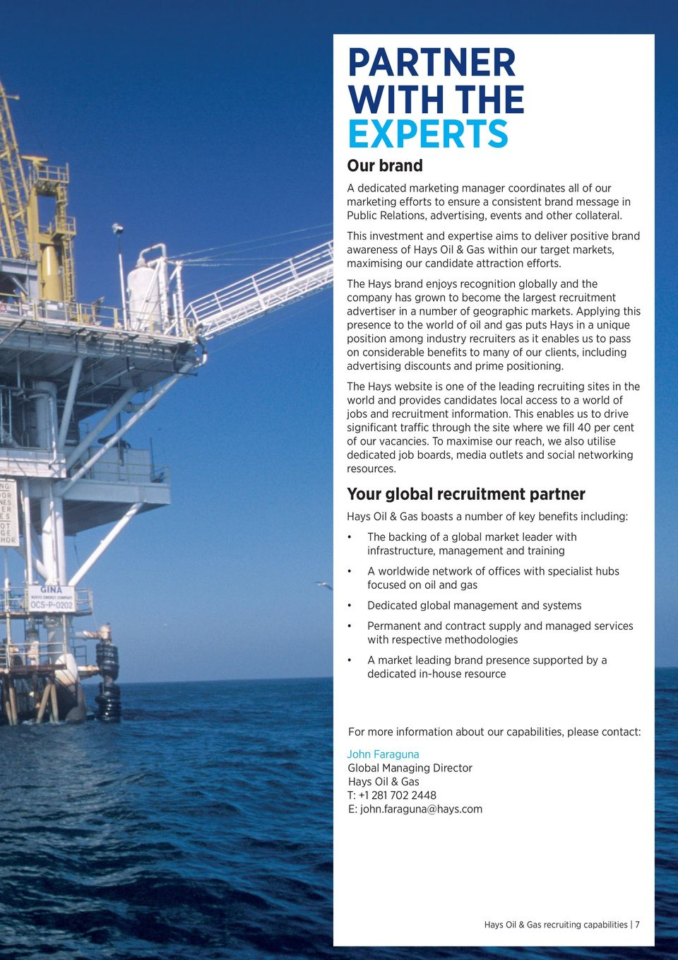 POWER YOUR BUSINESS WITH OUR EXPERTISE  Hays Oil & Gas recruiting