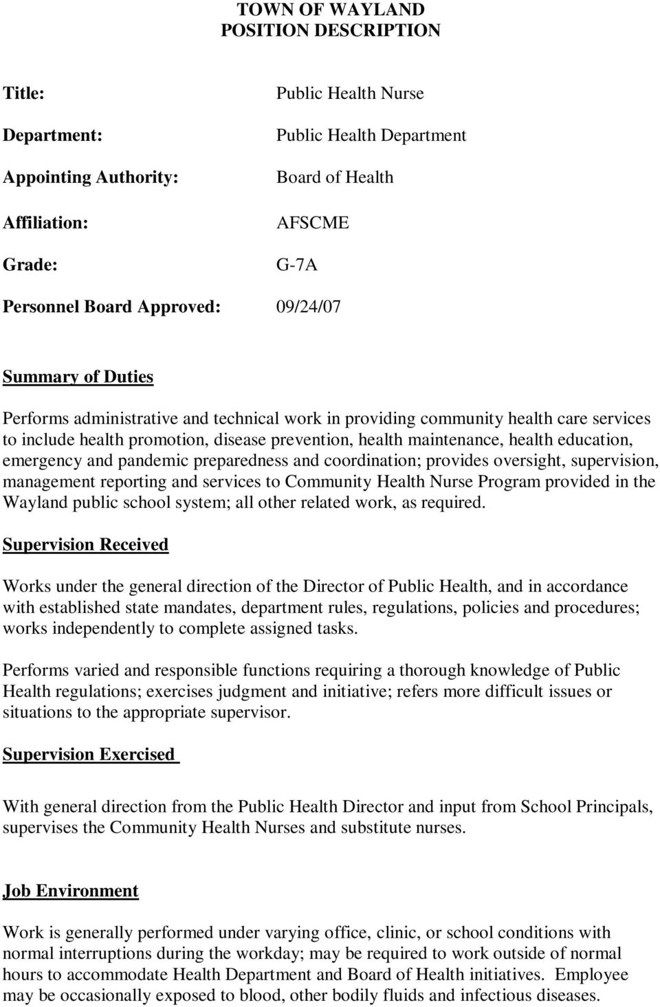 education, emergency and pandemic preparedness and coordination; provides oversight, supervision, management reporting and services to Community Health Nurse Program provided in the Wayland public