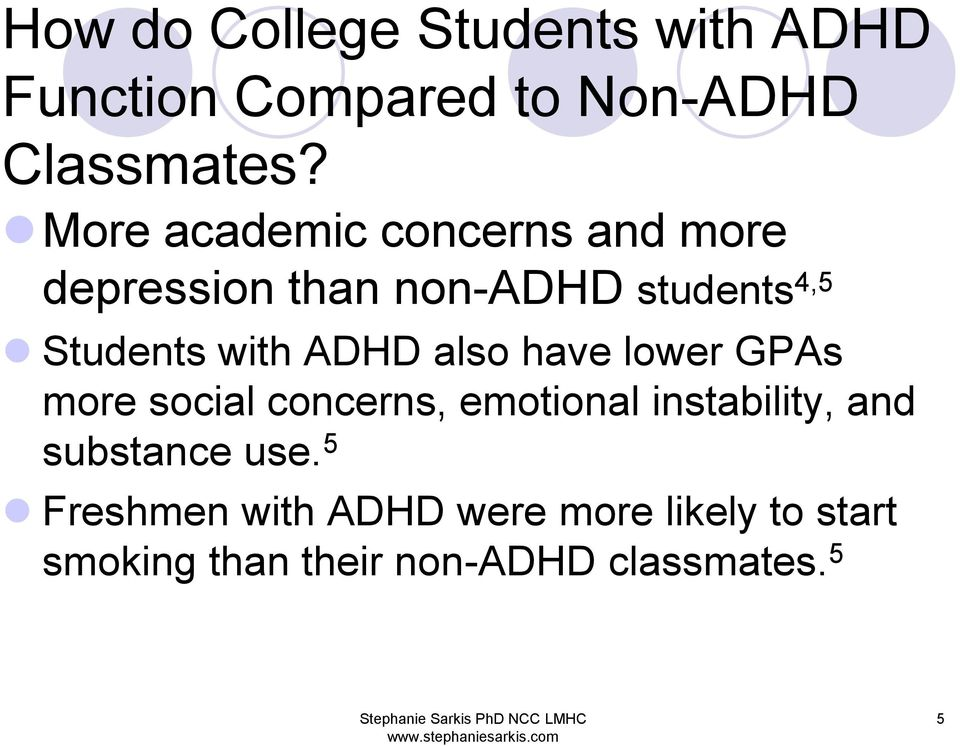 College Students With Adhd More Likely >> Making The Grade With Adhd How To Succeed In College With Attention