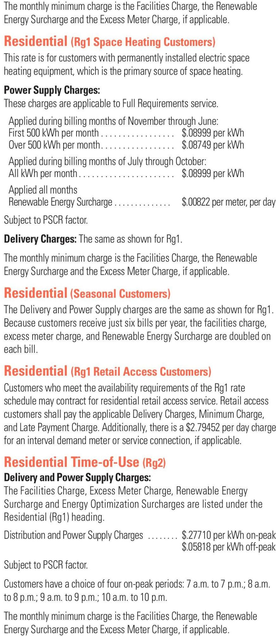 Power Supply Charges: These charges are applicable to Full Requirements service. Applied during billing months of November through June: First 500 kwh per month... $.