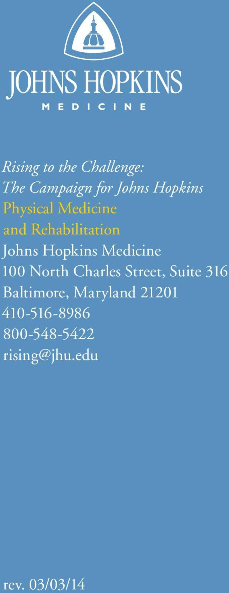 Medicine 100 North Charles Street, Suite 316 Baltimore,