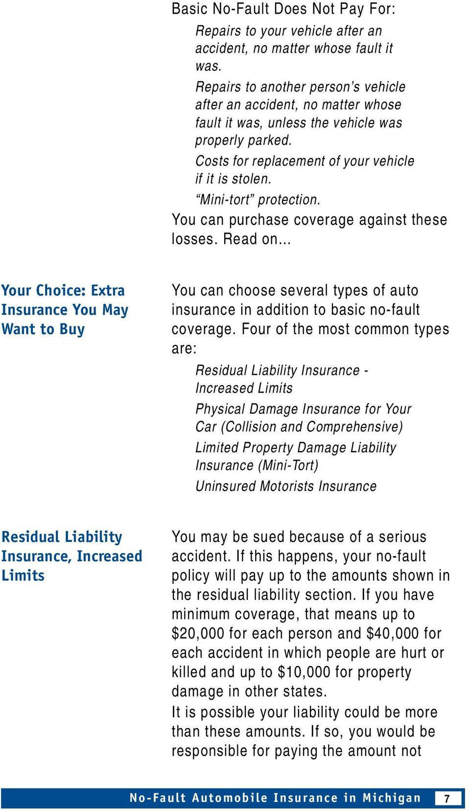 Mini-tort protection. You can purchase coverage against these losses.