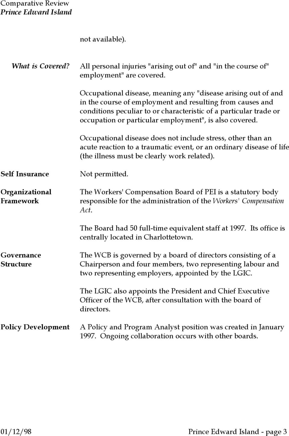 "particular employment"", is also covered."