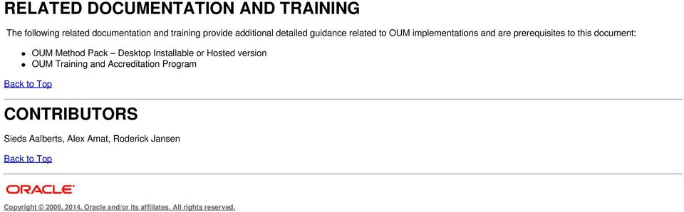 Pack Desktop Installable or Hosted version OUM Training and Accreditation Program CONTRIBUTORS Sieds